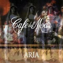 Cafe Del Mar Aria Vol 1