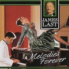 Melodies Forever CD 1 - James Last