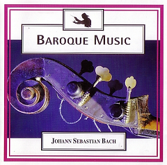 Baroque Music - Disc 2 - Bach - Brandenburg Concerti - Various Artists