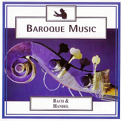 Baroque Music - Disc 4 - Bach & Handel - Watermusic And Many More