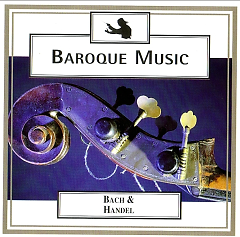 Baroque Music - Disc 5 - Bach & Handel - Concerto Grosso No. 2 And Many More