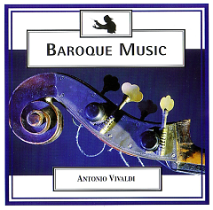 Baroque Music - Disc 1 - Vivaldi - The Four Seasons And Many More No. 2