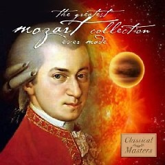 The Greatest Mozart Collection Ever Made CD 2
