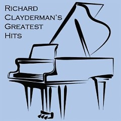 Richard Clayderman's Greatest Hits ( CD 1) - Richard Clayderman