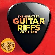 The Greatest Guitar Riffs Of All Time CD 1 (No. 1)