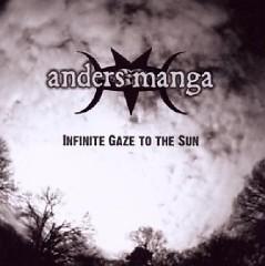Infinite Gaze To The Sun  - Anders Manga
