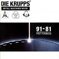 Metall Maschinen Musik - Die Krupps