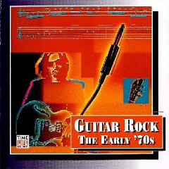 Top Guitar Rock Series CD 11 - The Early 70's