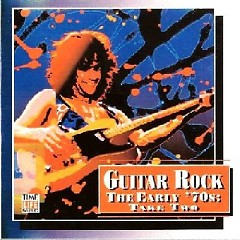 Top Guitar Rock Series CD 12 - The Early '70s Take Two (No. 1)