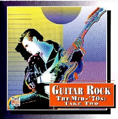 Top Guitar Rock Series CD 17 -  The Mid '70s Take Two