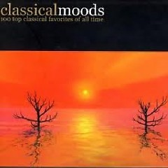 Classical Moods - 100 Top Classical Favorites Of All Time CD 4 (No. 1)