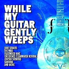 While My Guitar Gently Weeps CD 1