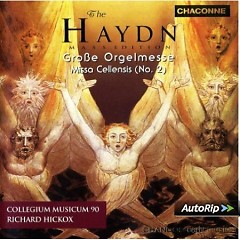 Haydn The Complete Mass Edition Vol 8 - Großes Orgelmesse, Missa Cellensis (No. 1) - Richard Hickox,Collegium Musicum 90