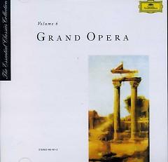 The Essential Classics Collection Vol 6 - Grand Opera