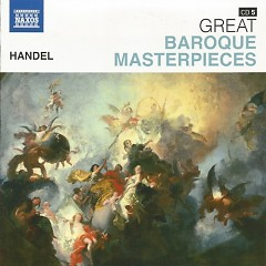 Naxos 25th Anniversary The Great Classics Box #8 - CD 5 Handel - Water & Fireworks Music (No. 1)