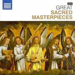 Naxos 25th Anniversary The Great Classics Box #9 - CD 1 Favourite Sacred Masterpieces