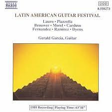 Latin American Guitar Festival (No. 1) - Gerald Garcia