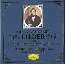 Franz Schubert - Lieder Vol. 3 Die schöne Müllerin - Winterreise - Schwanengesang CD 3