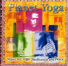 Planet Yoga - Music For Yoga, Meditation And Peace 9 (CD 2) - Various Artists
