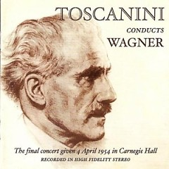 Toscanini - The April 4, 1954 Final Concert - Arturo Toscanini,NBC Symphony Orchestra
