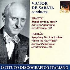 Victor De Sabata Conducts Franck And Dvorak
