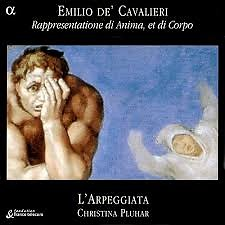 Cavalieri - Rappresentatione Di Anima, Et Di Corpo (CD 1)
