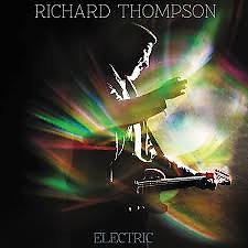 Electric (CD 1) - Richard Thompson