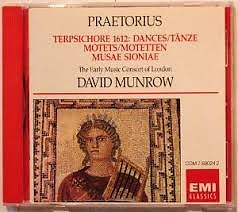 Dances From Terpsichore; Motets From Musae Sioniae And Other Collections  - David Munrow,Peter Hurford,Early Music Consort Of London