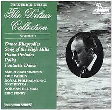 The Delius Collection (No. 1) - Frederick Delius,Royal Philharmonic Orchestra