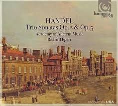 Handel - Trio Sonatas Op. 2 & Op. 5 CD 2 (No. 1) - Richard Egarr,Academy Of Ancient Music