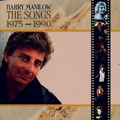 The Songs 1975 - 1990 CD 1 (No. 1) - Barry Manilow