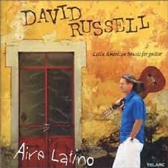 Aire Latino - Latin American Music For Guitar (No. 2) - David Russell