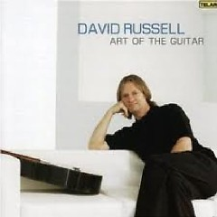 Art Of The Guitar (No. 1) - David Russell
