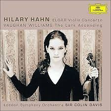 Elgar - Violin Concerto; Vaughan Williams - The Lark Ascending - Hilary Hahn