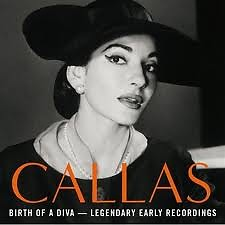 Birth Of A Diva - Legendary Early Recordings Of Maria Callas (No. 2) - Maria Callas