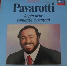 Le Piu' Belle Romanze E Canzoni  - Luciano Pavarotti