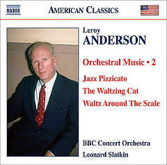 Leroy Anderson - Orchestral Music Vol 2 - Leonard Slatkin,BBC Philharmonic Orchestra
