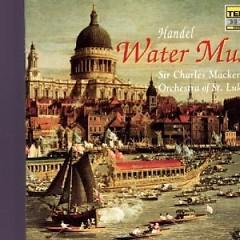 Handel - Water Music (No. 1) - Charles Mackerras,Orchestra Of St. Luke's