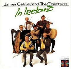 In Ireland - James Galway,The Chieftains