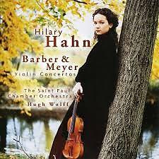 Barber & Meyer - Violin Concertos - Hilary Hahn