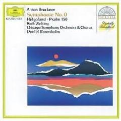 Bruckner - Symphony No. 0; Helgoland; Psalm 150 - Ruth Welting,Daniel Barenboim,Chicago Symphony Orchestra