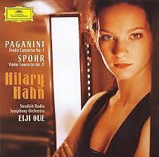 Paganini, Spohr - Violin Concertos - Hilary Hahn