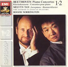 Beethoven Piano Concertos 1 & 2 (No. 2) - Melvyn Tan,Roger Norrington,London Classical Players