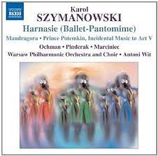Szymanowski - Harnasie (Ballet - Pantomime) - Antoni Wit,Warsaw Philharmonic Orchestra