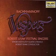 Rachmaninoff - Vespers  - Robert Shaw