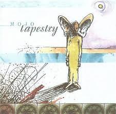 Tapestry  - MoJo