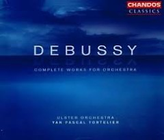 Debussy - Complete Works For Orchestra CD 3 (No. 1)  - Yan Pascal Tortelier