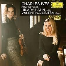 Ives - Four Sonatas - Hilary Hahn,Valentina Lisitsa