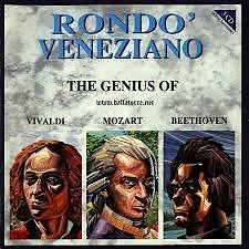 The Genius Of Vivaldi Mozart Beethoven CD 1  - Rondo Veneziano