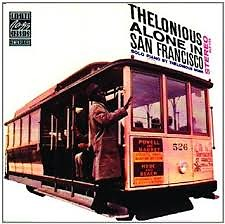Alone In San Francisco - Thelonious Monk